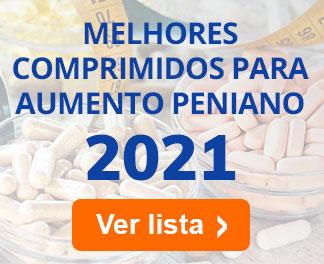 Melhores Comprimidos para Aumento Peniano